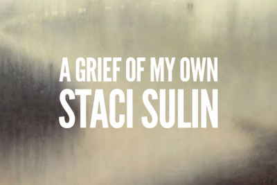 A Grief of my Own